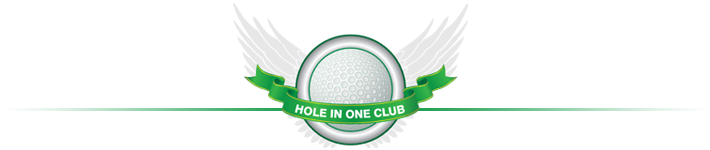 Hole in One Club!